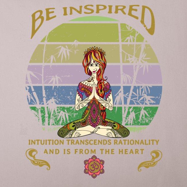Lass dich inspirieren und folge deiner Intuition