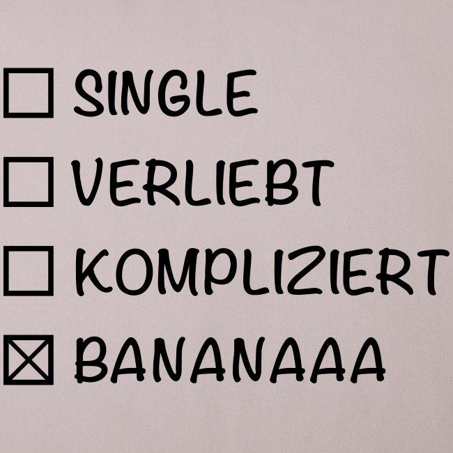 Single Verliebt Kompliziert Bananaaa!!!!!!
