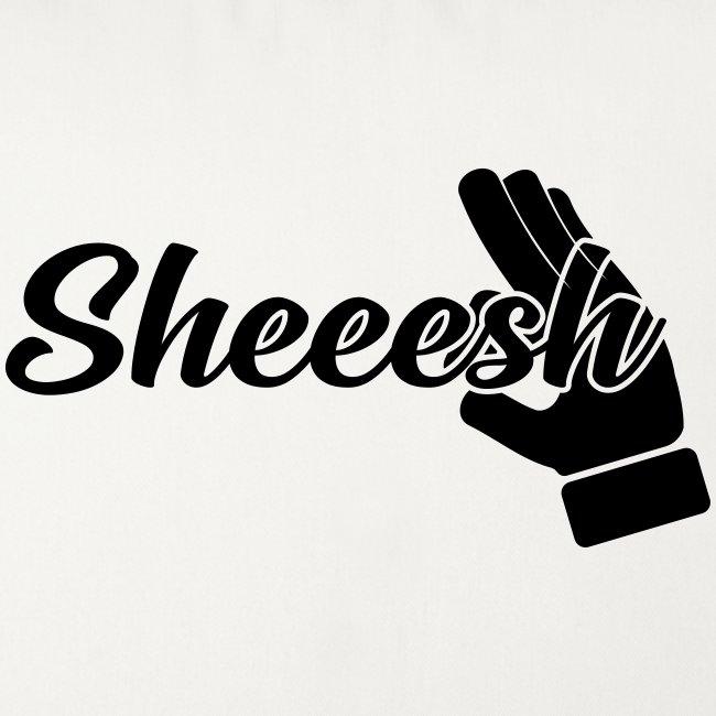 SHEEESH Yeah Cool Swag
