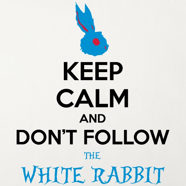White Rabbit Keep Calm