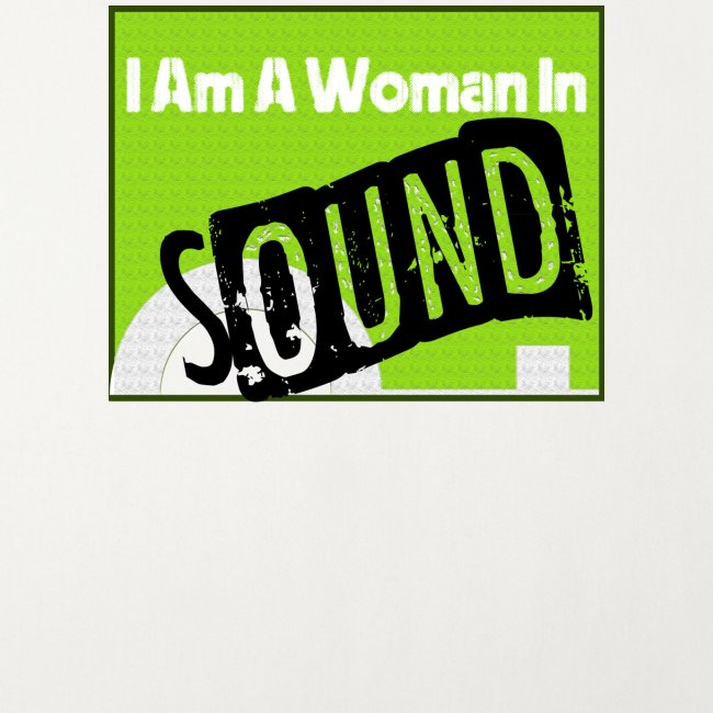 I am a woman in sound