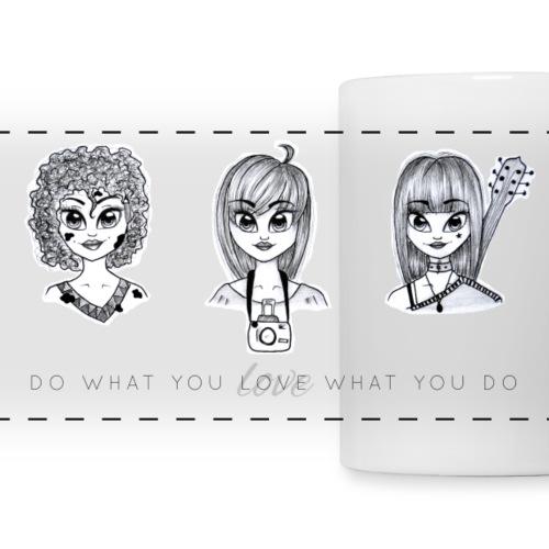 Love what you do - Panoramatasse
