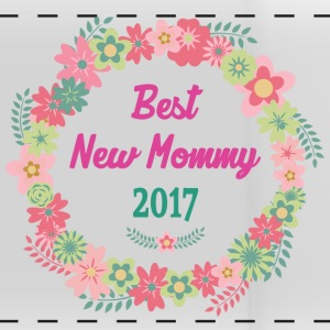 Best New Mommy 2017 - Panoramatasse