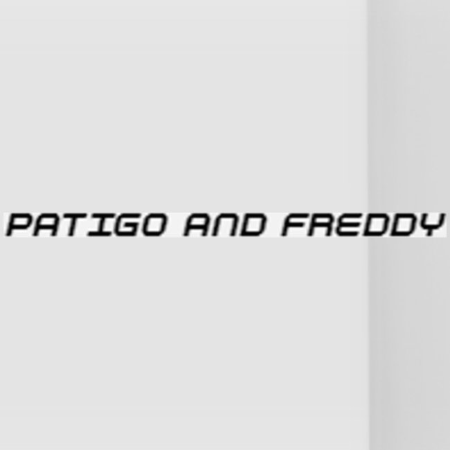 PatigoAndFreddy