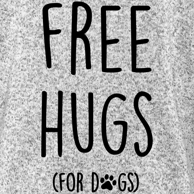 free hugs for dogs - Frauen Kapuzen-Fleecejacke