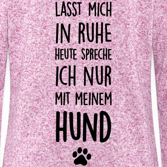 Vorschau: Lasst mich in Ruhe Hund - Frauen Kapuzen-Fleecejacke