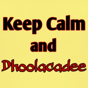 keep calm and dhoolacadee - Women's Organic Tank Top