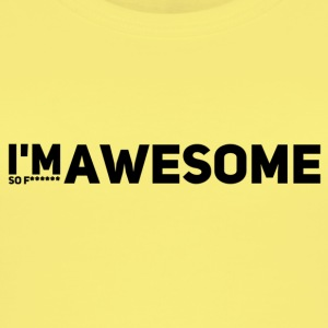 i'm so f* awesome - Frauen Bio Tank Top