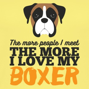 Dog / Boxer: The more people i meet, the more i - Women's Organic Tank Top