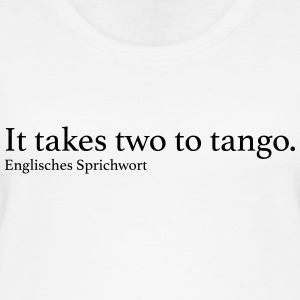 It takes two to tango. - Frauen Bio Tank Top