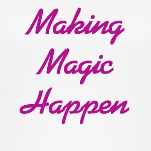 Making Magic Happen - Women's Organic Tank Top