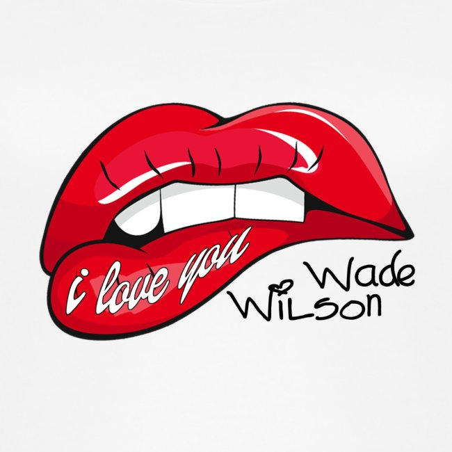 I love you wade wilson deadpool