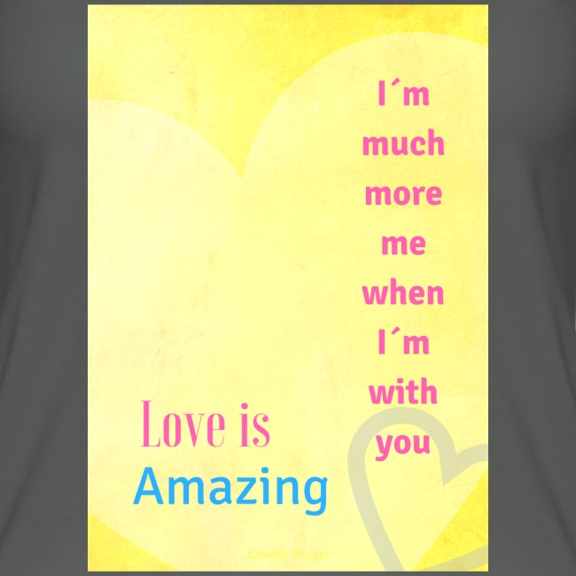 I m much more me when I m with you