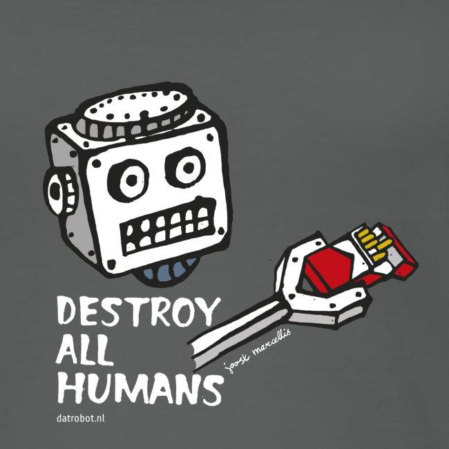 Dat Robot: Destroy Series Smoking Dark