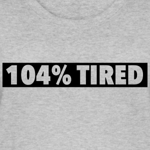 104% tired - Frauen Bio Tank Top