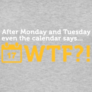 After Tuesday The Calendar Says WTF?! - Women's Organic Tank Top
