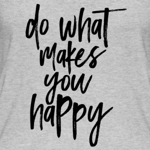 Do what makes you happy - Women's Organic Tank Top