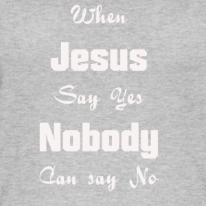 when Jesus say yes nobody can say no - Women's Organic Tank Top