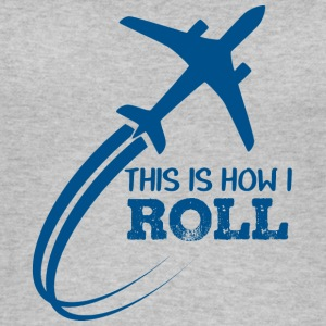 Pilot: This is how i roll - Women's Organic Tank Top