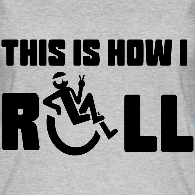 This is how i roll 006
