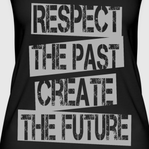 Citater - Respekter Past Create Future - Øko tank top til damer
