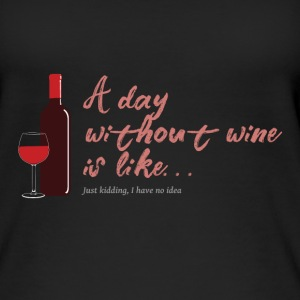 A dat without wine is like... - Women's Organic Tank Top