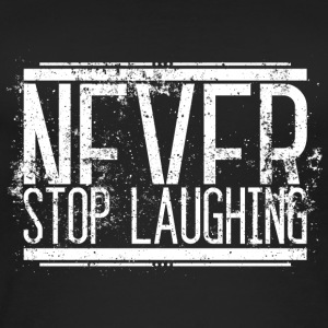 Never Stop Laughing Alt Weiss 001 AllroundDesigns - Frauen Bio Tank Top