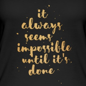Impossible Until Done - Women's Organic Tank Top