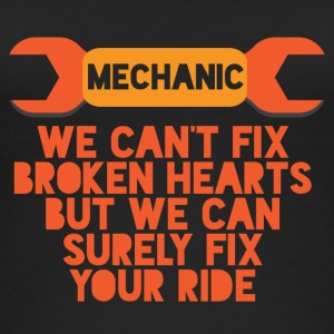 Mechanic: We can not fix broken hearts, but we can - Women's Organic Tank Top