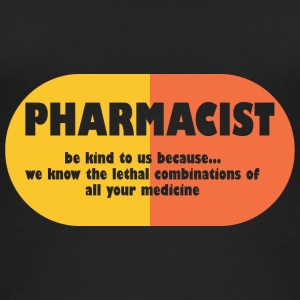 Pharmazie / Apotheker: Pharmacist - be kind to us, - Frauen Bio Tank Top