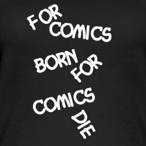 Comic Fan For Comics Born - Frauen Bio Tank Top