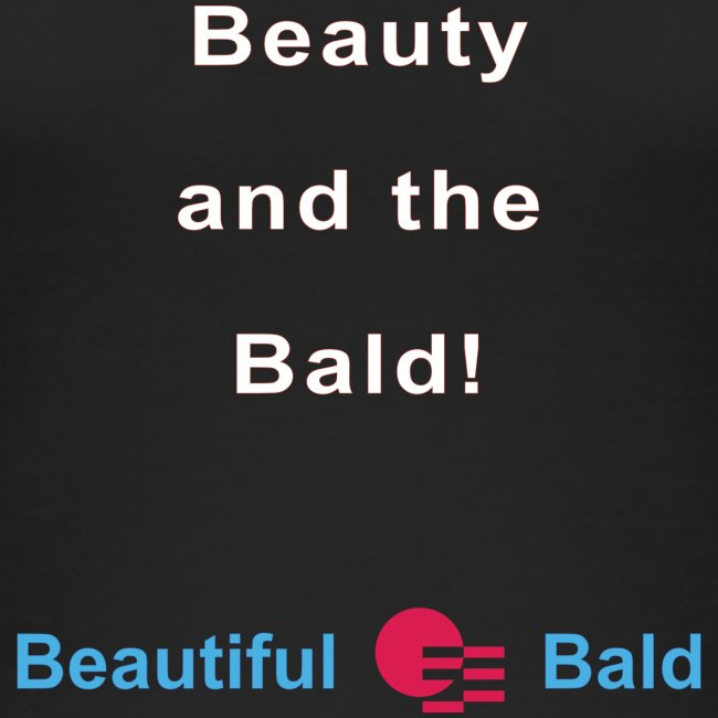 Beauty and the bald-w