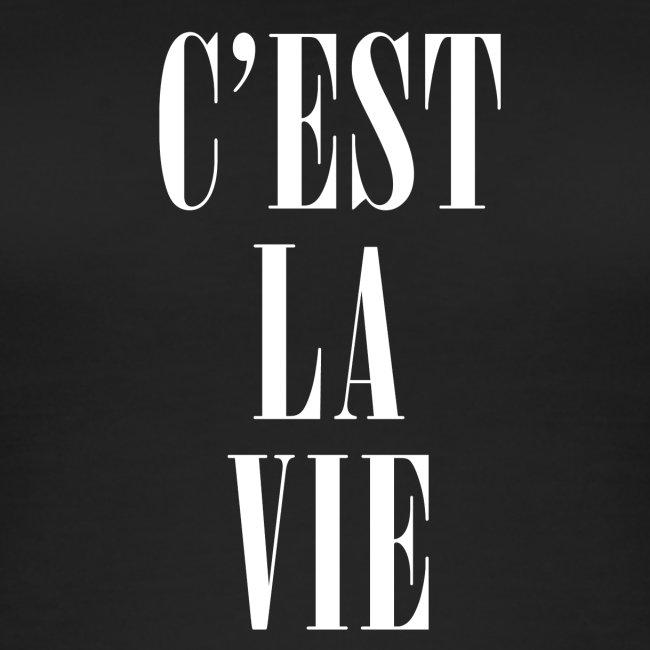 C'est la Vie – So ist das Leben