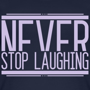 NeverStop Laughing 001 AllroundDesigns - Women's Organic Tank Top