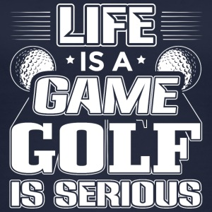 Golf LIFE IS A GAME GOLF IS SERIOUS - Women's Organic Tank Top
