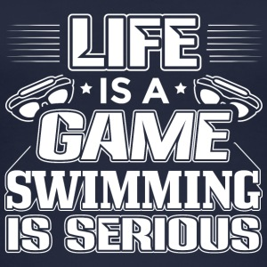 Swimming Life Is A Game - Funny Swimmer Shirt - Frauen Bio Tank Top