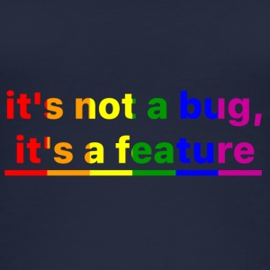 It's not a bug, it's a feature (Rainbow pride( - Camiseta de tirantes orgánica mujer