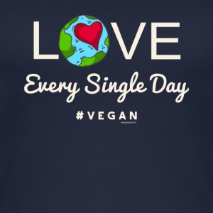 "Vegan Tshirt ""LOVE Every Single Day #vegan"" - Women's Organic Tank Top"