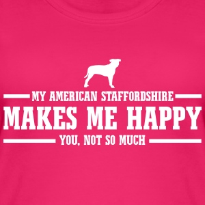 AMERICAN STAFFORDSHIRE makes me happy - Frauen Bio Tank Top