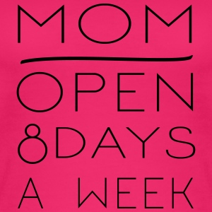 Mom: Opening hours 8 days / week - Women's Organic Tank Top