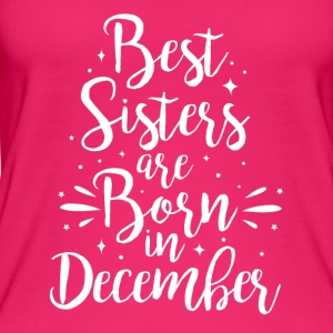 Best sisters are born in December - Women's Organic Tank Top