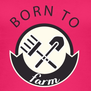 Farmer / Landwirt / Bauer: Born To Farm. - Frauen Bio Tank Top
