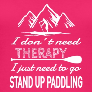 No Therapy needed - Stand Up Paddling - Women's Organic Tank Top