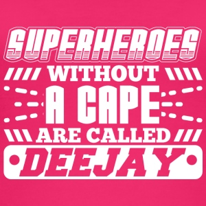 DJ - SUPERHEROES WITHOUT A CAPE - Frauen Bio Tank Top