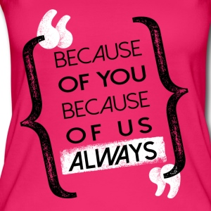 Because - Women's Organic Tank Top