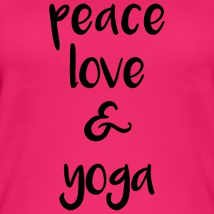Peace love and yoga - Frauen Bio Tank Top
