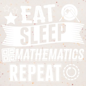 Mathematics EAT SLEEP Mathematics - Women's Organic Tank Top