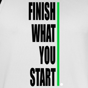 Finish what yout start! - Men's Basketball Jersey