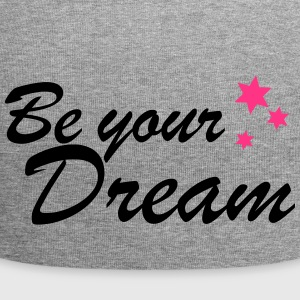 be your dream spreadshirt - Jersey Beanie