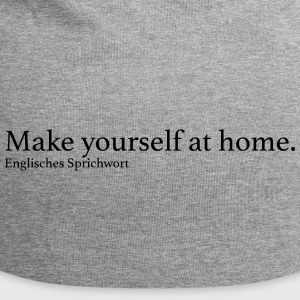 Make yourself at home. - Jersey-Beanie
